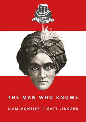 The Man Who Knows by Liam Montier and Matthew Lingard - Kaymar Magic