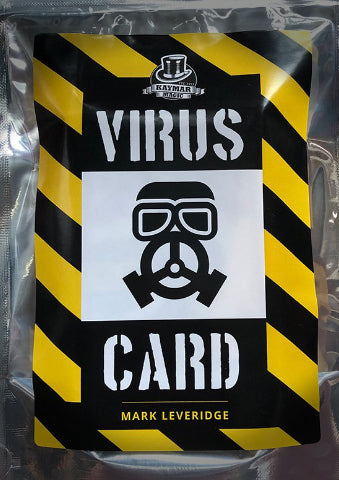 The Virus Card by Mark Leveridge - KAYMAR EXCLUSIVE!