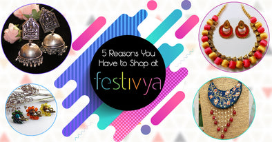 5 Reasons Festivya is Becoming a Favourite Shopping Destination of Every Jewellery Addict!
