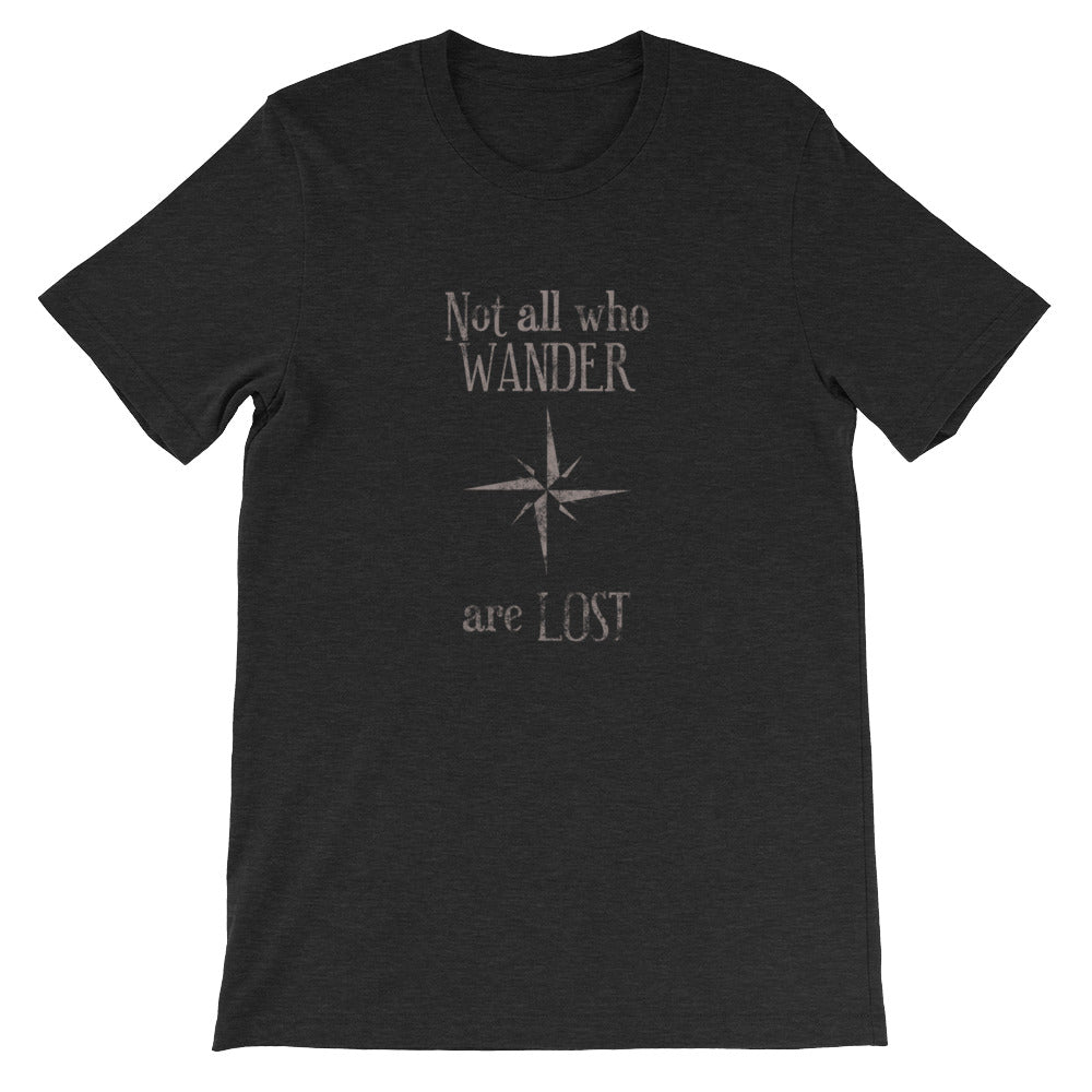 Not All Who Wander are Lost - Short-Sleeve Unisex T-Shirt