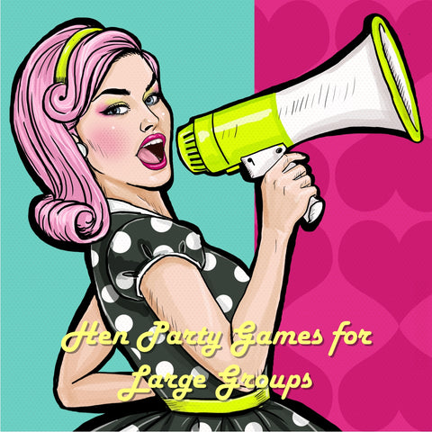 Hen Party Games for Large Groups
