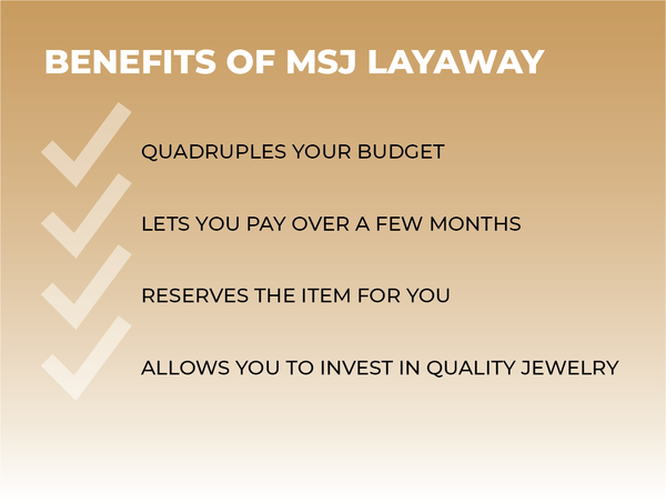 benefits of msj layaway