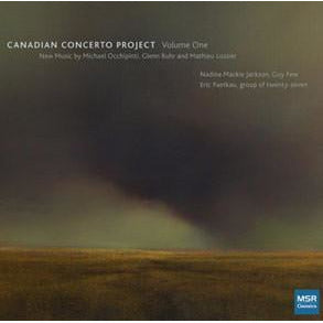 CANADIAN CONCERTO PROJECT, VOLUME I [2013]