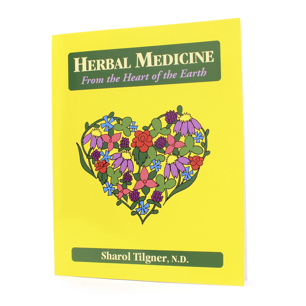 Herbal Medicine: From the Heart of the Earth (Book)