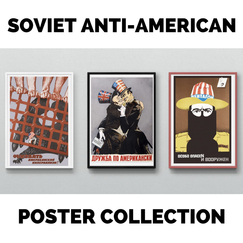 Soviet Anti-American Poster Collection - Soviet Visuals