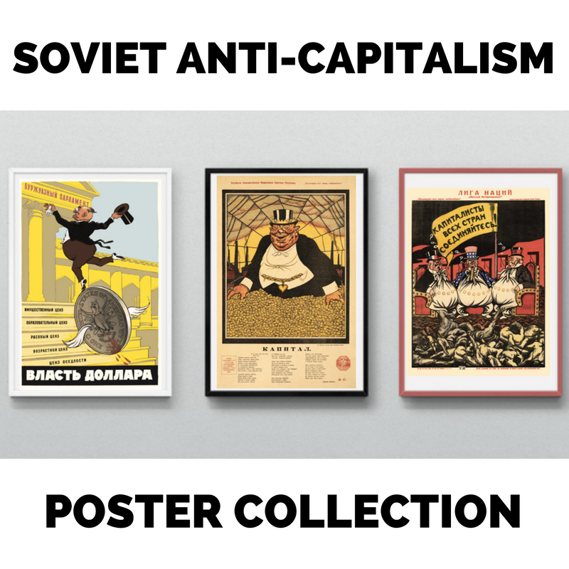 Soviet Anti-Capitalism Poster Collection - Soviet Visuals