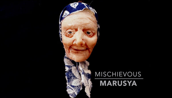 The Baba Collection: Mischievous Marusya