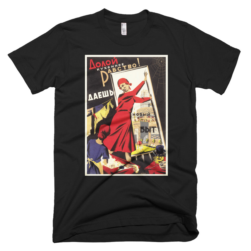 Down With Kitchen Slavery! T-shirt - Soviet Visuals