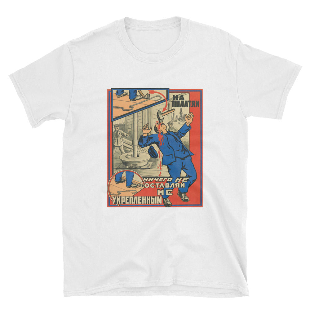 LOOSE ON THE SCAFFOLD Soviet Workplace Safety Shirt - Soviet Visuals