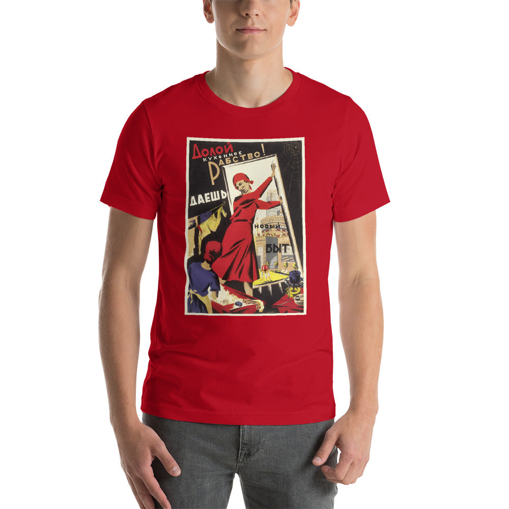 Down With Kitchen Slavery!  Unisex T-Shirt - Soviet Visuals