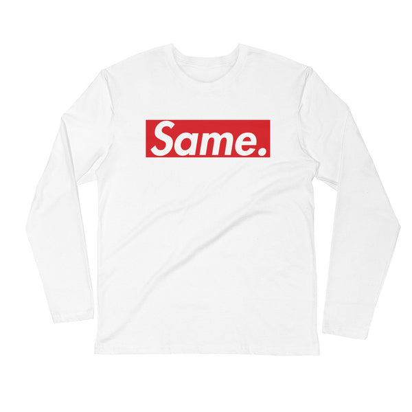 'Same' Long Sleeve Fitted Crew