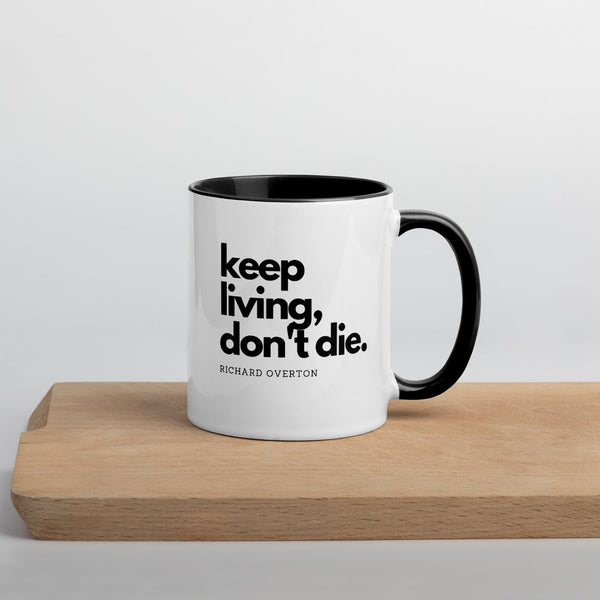 'Keep Living Don't Die' Mug