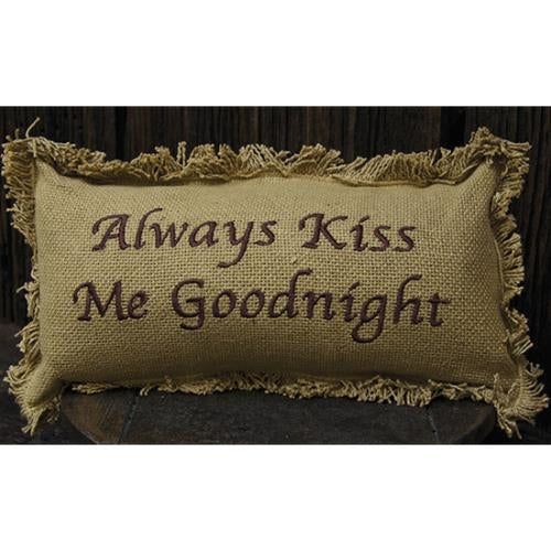 'Always Kiss Me Goodnight' Burlap Pillow - Fine Design Trading Company