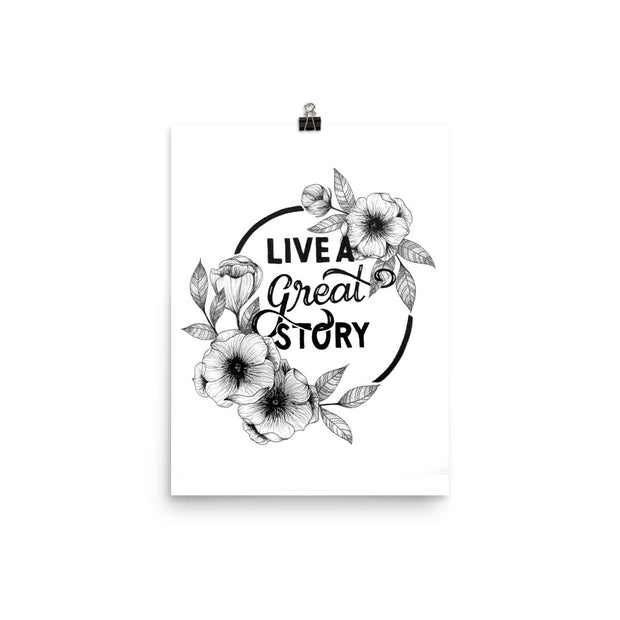 LIVE A GREAT STORY Flowers