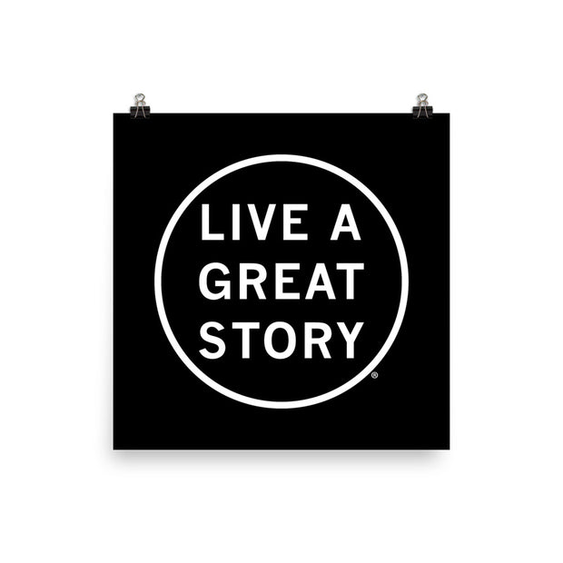 LIVE A GREAT STORY Paper Poster - Black
