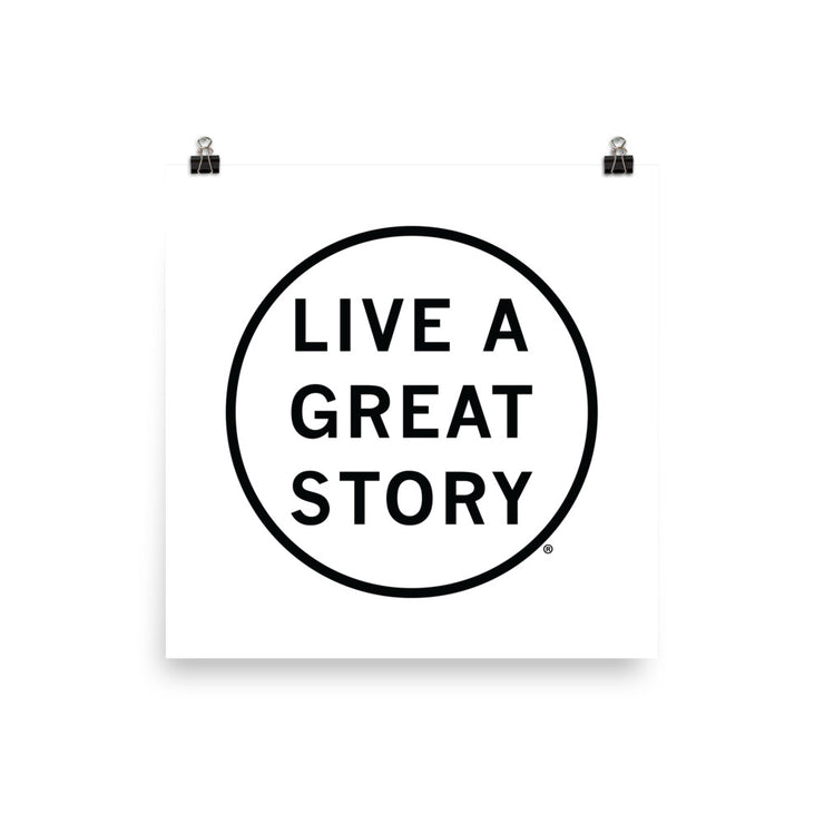 LIVE A GREAT STORY Paper Poster