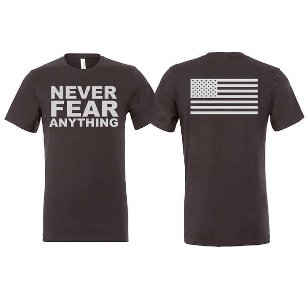 Never Fear Anything Flag