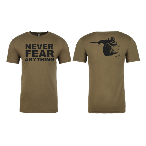 Never Fear Anything T-Shirt