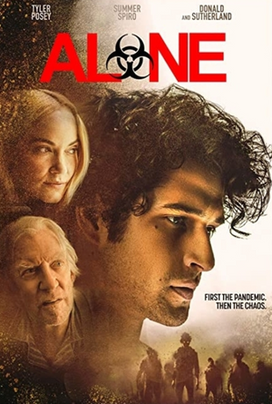 Alone VUDU HD or iTunes 4K Early Release