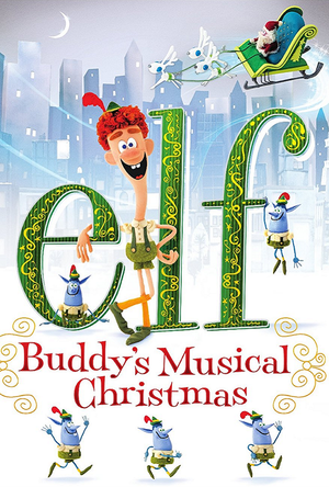 Elf Buddy's Musical Christmas UV HD or iTunes HD via Movies Anywhere