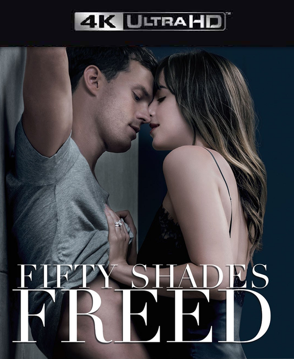 Fifty Shades Freed VUDU 4K iTunes 4K MA 4K