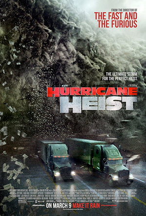 The Hurricane Heist UV HD or iTunes 4K