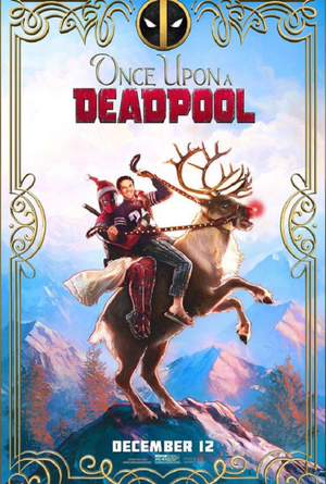 Once Upon a Deadpool VUDU HD or iTunes HD via Movies Anywhere