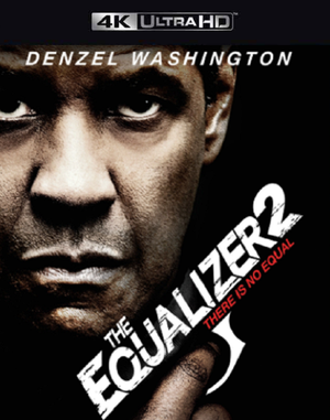 The Equalizer 2 VUDU 4K or iTunes 4K via Movies Anywhere