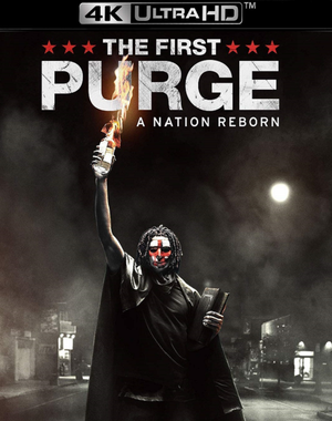The First Purge VUDU 4K or iTunes 4K via Movies Anywhere Pre-order OCT 3