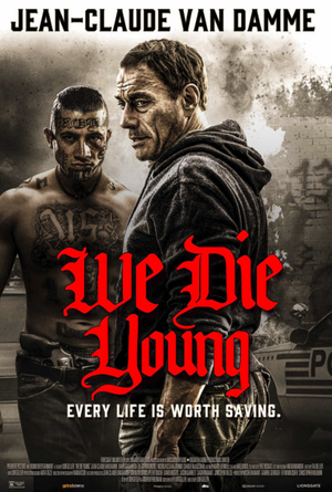 We Die Young VUDU HD Instawatch