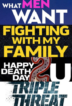 What Men Want, Fighting with My Family, Happy Death Day 2U, Triple Threat VUDU HD Instawatch Bundle