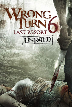 Wrong Turn 6: Last Resort Unrated VUDU HD or iTunes HD via Movies Anywhere