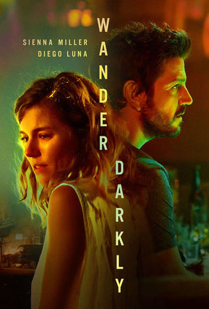 Wander Darkly VUDU HD or iTunes HD
