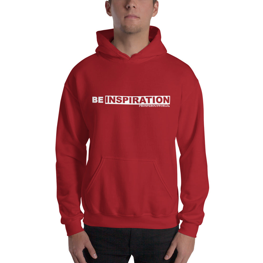 Be inspiration Hoodie