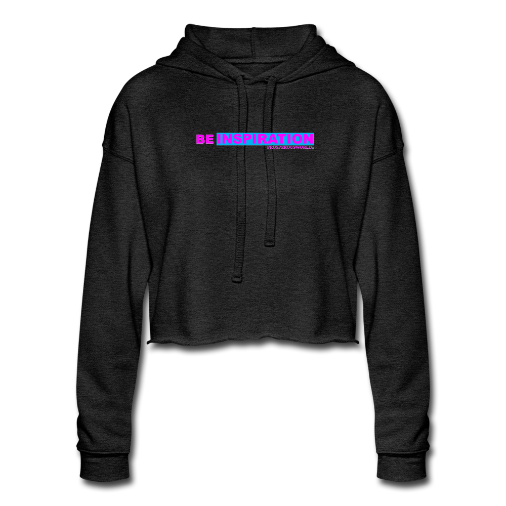 Women's Be Inspiration Cropped Hoodie - deep heather