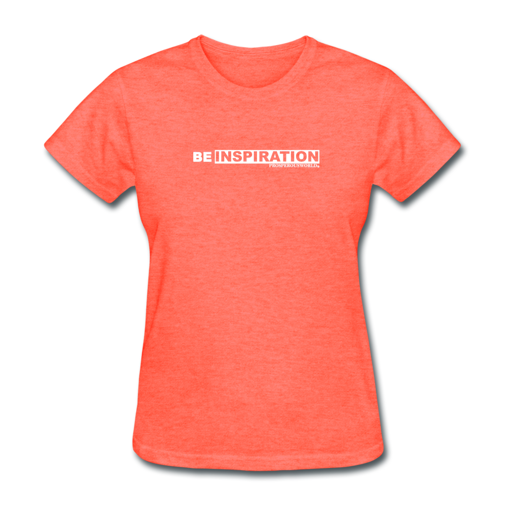 Be Inspiration womens tee - heather coral