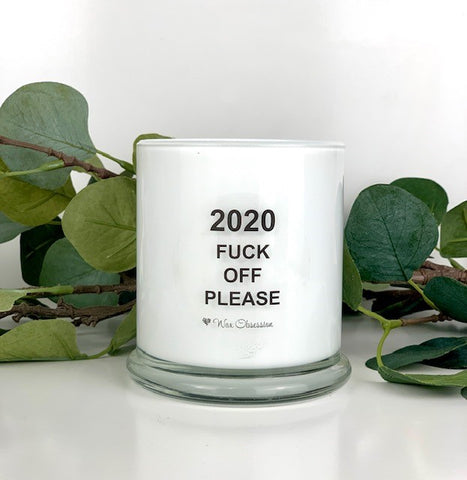 Quote Candle - 2020 Fuck Off Please