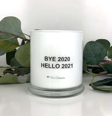 Quote Candle - Bye 2020 Hello 2021