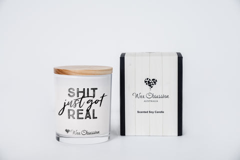 Quote Candle - Shit Just Got Real
