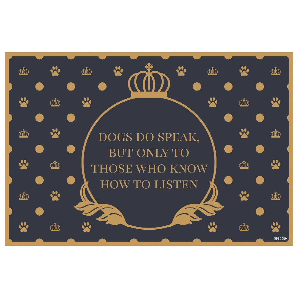 Dogs Do Speak Placemat