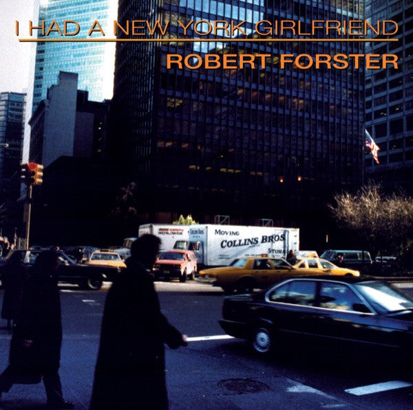 Robert Forster - I Had A New York Girlfriend CD