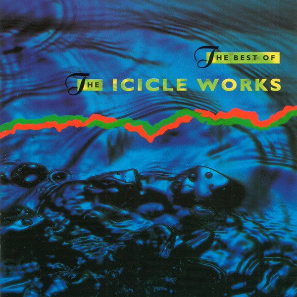 The Icicle Works - The Best Of The Icicle Works CD