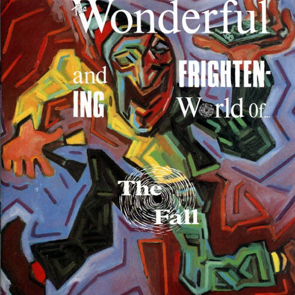 The Fall - The Wonderful And Frightening World Of.... CD