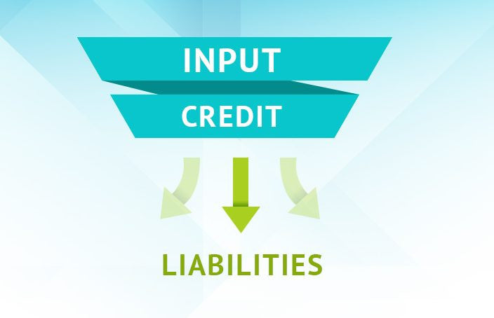 How to Set Off Input Tax Credit Against Tax Liability in the GST Regime