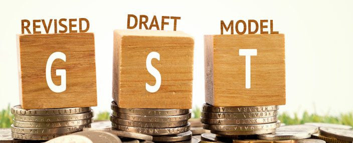 Highlights of the Revised Draft Model GST Law