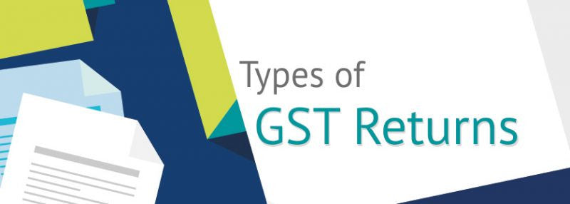 What are the Types of Returns Under GST?