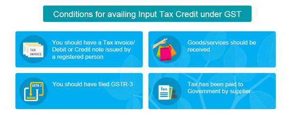 GST | In the current tax regime, various conditions are applicable for availing input tax credit. A brief overview is given below: Type of Input Tax Credit 	Conditions for availing Input Tax Credit (ITC) VAT 	As a VAT dealer, you can avail credit of the VAT paid on goods purchased in the course of business, for re-sale or for manufacture of goods, subject to conditions. Only purchases from registered dealers within the state are eligible for ITC CENVAT/Service Tax 	As a manufacturer, you can avail CENVAT credit on all inputs used directly or indirectly in relation to the manufacture of final products. You can also avail ITC on the service tax paid on any input service. If you are a service provider providing taxable service, you can avail ITC on the service tax paid on input services used for provision of the taxable services.  Under the GST regime, input tax credit can be availed by every registered taxable person on all inputs used or intended to be used in the course of or for furtherance of business.  This, of course, is subject to certain conditions. The conditions which need to be satisfied to avail input credit under GST are the following:      You should have the Tax Invoice/Debit or Credit Note issued by a registered person.     The goods/services should have been received.     You should have filed GSTR-3 for the related month     The tax charged has been paid to the government by the supplier, either in cash or through utilization of ITC.  conditions for availing GST Input Tax Credit  Let us now understand the situations in which you will be eligible to avail ITC under GST. Situations in which Input Tax Credit can be availed under GST When you apply for registration under GST  You can apply for registration under GST in 2 scenarios:      You are liable to register     OR     You voluntarily apply for registration      When you apply for registration under GST, on becoming liable to register  When you apply for registration under GST on becoming liable to register, you can avail ITC on inputs and inputs contained in semi-finished or finished goods in stock, on the day before the date on which you become liable to pay tax, only if you have:              Applied for registration within 30 days from the date on which you become liable to register and             Been granted registration  Example: You are a manufacturer of apparel and have crossed the threshold limit for registration on 1st October 2017. You have stock of raw materials worth Rs. 5,00,000 on this date and have paid GST @ 18% (Rs 90,000) on them. You must ensure that you apply for registration within 30 days from 1st October 2017. If not, you will lose the eligible ITC of Rs 90,000 on the raw materials in stock.      When you voluntarily apply for registration  Even though you have not crossed the threshold limit for registration, provisions of the Law allow for 'voluntary registration'. If you voluntarily apply for GST registration, you can avail ITC on inputs and inputs contained in semi-finished or finished goods in stock on the day before you are granted registration.  Example: You are a dealer of electronic products and due to your business operations, you voluntarily apply for registration, even though the threshold limit has not been crossed. You have been granted registration on 10th September 2017 and have electronic products worth Rs 2,00,000 in stock, on which GST @ 18% (Rs 36,000) has been paid. You can avail the ITC of Rs 36,000 on the electronic products in stock. When you leave the composition scheme and become a regular dealer  If you are registered under the composition scheme and your aggregate turnover crosses Rs 50 Lakhs, you have to move away from the composition scheme and become a regular dealer. When you leave the composition scheme and become a regular dealer, you can avail ITC on inputs, inputs contained in semi-finished or finished goods in stock, and capital goods on the day before the date on which you become liable to pay tax. The credit on capital goods will be reduced by percentage points, which will be notified.  Example: You have been registered as a composition dealer under GST and your turnover has now crossed Rs 50 lakhs. Hence, you leave the composition scheme and become a regular dealer. Your turnover has crossed Rs. 50 Lakhs on 10th October 2017 and your stock on 9th October 2017 contains the following inputs- Type of input 	Value (Rs.) 	GST Paid @18% (Rs.) Raw materials 	1,00,000 	18,000 Inputs in semi- finished goods 	50,000 	9,000 Inputs in finished goods 	1,50,000 	27,000 Total input tax paid 	54,000  You can avail the full ITC of Rs 54,000 and ITC on capital goods (reduced by the notified percentage points). When exempted goods or services become taxable  When goods or services declared as exempt from GST are made taxable, you can avail ITC on the following on the day before the supply becomes taxable:      Inputs in stock and inputs contained in semi-finished or finished goods in stock, which are relatable to the exempt supply.     Capital goods exclusively used for the exempt supply. The credit on capital goods will be reduced by percentage points, which will be notified.  Example: You manufacture an exempt good. This exempt good is made taxable on 5th December 2017. You have the following inputs (used to manufacture the exempt good) in stock on 4th December 2017- Closing stock- 4.12.2017 Inputs 	Value (Rs.) 	GST paid on inputs @ 18% (Rs.) Raw material A 	3,00,000 	54,000 Raw material B 	30,000 	  5,400 Total 	3,30,000 	59,400  You can avail the full ITC of Rs. 59,400 on the inputs used to manufacture the exempt good which has been made taxable. You can also avail ITC on capital goods exclusively used for the exempt supply, reduced by percentage points, which will be notified. When sale/merger/demerger/amalgamation/lease/transfer of the business occurs  In any of these cases, if there is a specific provision for transfer of liabilities, the unutilized ITC can be transferred to the sold, merged, demerged, amalgamated, leased, or transferred business.  Example: Mohan Electricals Private Ltd sold its business to Ram Electricals Private Ltd. At the time of sale, Mohan Electricals Private Ltd had unutilized ITC of Rs. 2,50,000. In the sale agreement, it was agreed that all liabilities and assets of Mohan Electricals Private Ltd will be transferred to Ram Electricals Private Ltd. In this case, Mohan Electricals Private Ltd can transfer the unutilized ITC of Rs. 2,50,000 to Ram Electricals Private Ltd. When goods and/or services are used partly for business and partly for other purposes  When goods and/or services are used partly for business and partly for other than business purposes, ITC can be availed only on the portion used for the purpose of business.  Example:  You are an electronic goods dealer and you purchased computers for Rs. 3,00,000 from a manufacturer, on which GST of Rs. 54,000 (@18%) has been paid. Out of the computers purchased, computers worth Rs. 1,00,000 were taken by you for your personal use.  The remaining computers were sold to customers. In this case, ITC can be availed only on the portion used for business, i.e. Rs. 2,00,000. Hence, eligible ITC here is Rs. 36,000 (2,00,000*18%). When goods and/or services are used partly for taxable supplies and partly for exempt supplies  When goods and/or services are used partly for taxable supplies and partly for exempt supplies, ITC can be availed only on the portion used for making taxable supplies and zero rated supplies. ITC is not allowed on the portion used for making exempt supplies, and supplies where the receiver pays tax on reverse charge basis.  Example: You are a manufacturer. You purchased raw materials for Rs. 1,00,000, on which GST paid is Rs. 18,000 (@18%). These raw materials have been used partly for manufacturing Item A which is taxable and Item B, which is exempt. The details are shown below- Input 	Value (Rs.) 	Portion used to manufacture Item A (Taxable) (Rs.) 	Portion used to manufacture Item B (Exempt) (Rs.) 	GST paid on Input (Rs.) 	Proportionate GST paid on portion used to manufacture Item A (Taxable) (Rs.) 	Proportionate GST paid on portion used to manufacture Item B (Exempt) (Rs.) Raw material 	1,00,000 	60,000 	40,000 	18,000 	10,800 	7,200  You can avail ITC of Rs. 10,800 on the portion of raw materials used to manufacture Item A, which is taxable. The ITC of Rs. 7,200 on the portion used to manufacture Item B cannot be availed, as Item B is exempt. Exceptional scenarios  Listed below are few exceptional scenarios in which ITC can be availed, subject to laid down conditions. When goods are received in lots or installments  When goods are received in lots or installments, ITC can be availed only upon receipt of the last lot or installment.  Example: You are a mobile phone dealer. On 1st August 2017, you purchase 50 mobile phones from a manufacturer, valued at Rs. 5,000 each. It is agreed that the mobile phones will be sent by the manufacturer in 2 lots of 25 mobile phones each, on 1st of the following two months. Your inward supplies   register appears as shown below-  Inward Supplies Register Date 	Description of goods 	Quantity 	Rate 	Total 	CGST 	SGST 	  IGST Rate 	Amount 	Rate 	Amount 	Rate 	Amount 1st Sept '17 	Mobile phones 	50 	5,000 	2,50,000 	9% 	22,500 	9% 	22,500 	 – 	 –  1st Oct '17 	Mobile phones 	 50 	 5,000 	 2,50,000 	 9% 	22,500 	9% 	22,500 	 – 	 – Total 		100 		5,00,000 		45,000 		45,000 	– 	 –  Here, even though a portion of the mobile phones was received on 1st September 2017, you can avail the ITC of Rs. 90,000 only on the receipt of the last lot on 1st October 2017. ITC on pipelines and telecommunication towers  ITC on pipelines and telecommunication towers purchased can be availed in the following manner: Year 	Maximum ITC to be availed The financial year in which the pipeline and/or telecommunication tower is received 	1/3rd of the total input tax paid The succeeding year 	2/3rd of the total input tax, including credit availed in the previous year Any subsequent financial year 	Balance input credit  Example: ABC Telecom Private Ltd purchases a telecommunication tower in April 2017, on which GST paid is Rs. 30 Lakhs. They can avail ITC on the tower in the following manner: Year 	Maximum ITC to be availed 2017 	10 Lakhs 2018 	10 Lakhs 2019 	10 Lakhs  In this article, we learnt of the scenarios in which ITC can be availed, and conditions applicable in each of these scenarios. In our next blog, we will look at the situations in which ITC cannot be availed.