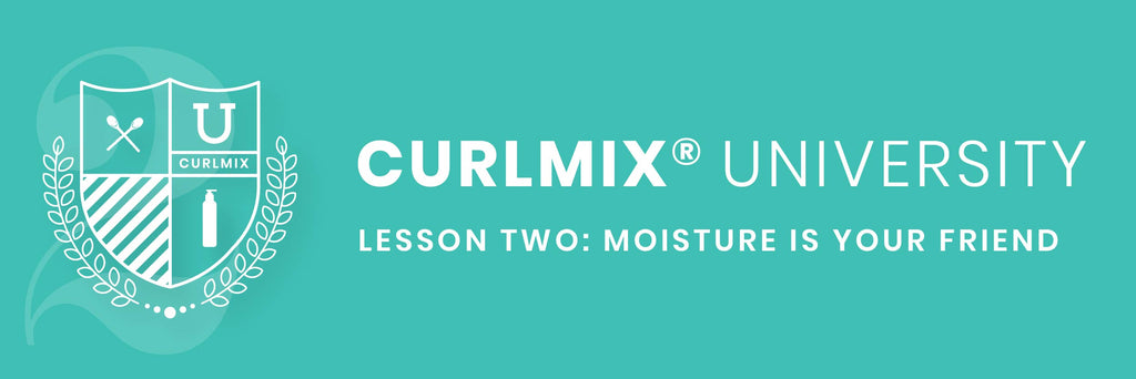 CurlMix University Lesson Two
