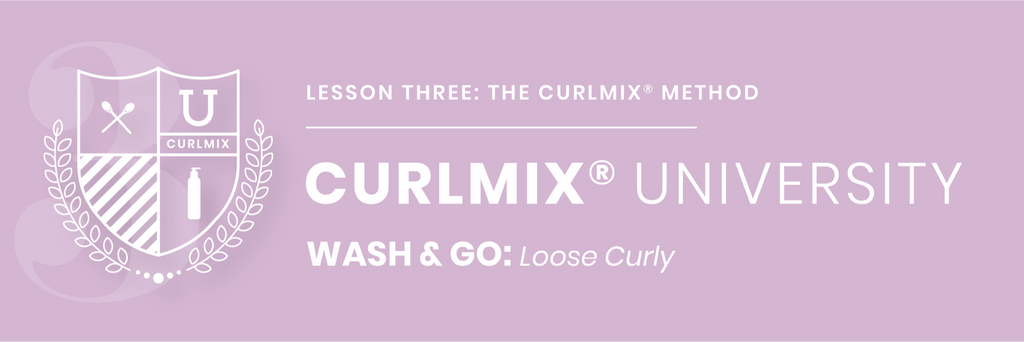 CurlMix University Wash and Go on Loose Curly Hair