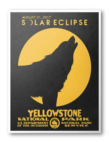 Yellowstone National Park Solar Eclipse 2017 Poster - National Park Life